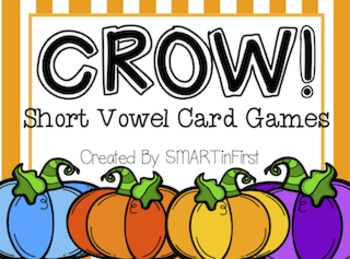CROW! Short Vowel Card Games