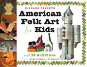 American Folk Art for Kids with 21 Activities