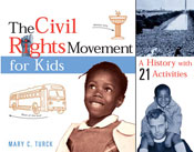 Civil Rights Movement for Kids: A History with 21 Activities