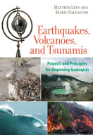Earthquakes, Volcanoes, and Tsunamis: Projects and Princip