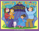Family Fun Nights: 140 Activities the Whole Family Will Enjoy