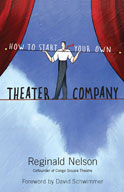 How to Start Your Own Theater Company