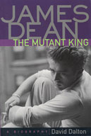 James Dean: The Mutant King