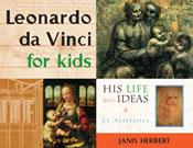 Leonardo da Vinci for Kids: His Life and Ideas, with 21 Ac