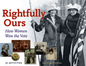 Rightfully Ours: How Women Won the Vote, 21 Activities