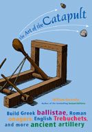 The Art of the Catapult