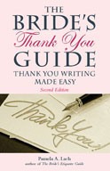 The Bride's Thank You Guide: Thank-You Writing Made Easy