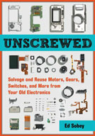 Unscrewed: Salvage and Reuse Motors, Gears and Switches
