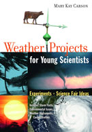 Weather Projects for Young Scientists: Experiments and Sci