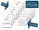 C.R.U.N.C.H.E.S. - Comprehension Strategies