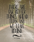C.S. Lewis Quote Poster   Poetry Poster   Better Things Ahead   16x20 11x14 8x10