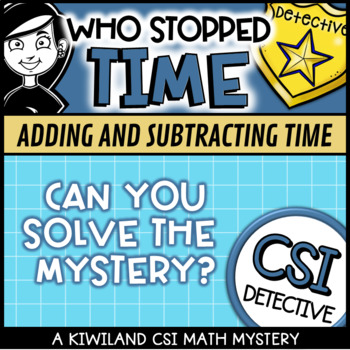 CSI: Who Stole Time: Telling the Time