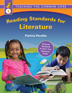 Teaching the Common Core: Reading Standards for Literature, First Grade (Site License)
