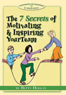 The Seven Secrets of Motivating and Inspiring Your Team [Single User License]