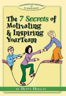 The Seven Secrets of Motivating and Inspiring Your Team [Site License]