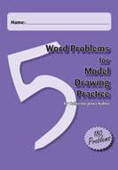 Word Problems for Model Drawing Practice Level 5 [Single User License]