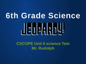CSCOPE 6th Grade Science Review Game, Unit 6, Types of Energy