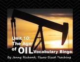 Texas History Unit 10: The Age of Oil Vocabulary Bingo
