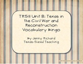 TRS®/CSCOPE® Texas History Unit 8: Civil War and Reconstru