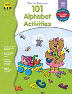 101 Alphabet Activities, PK-K