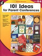 101 Ideas for Parent Conferences