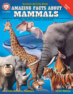 Amazing Facts About Mammals by Mark Twain Media