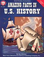 Amazing Facts in U.S. History by Mark Twain Media