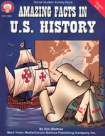 Amazing Facts in U.S. History by Mark Twain Media