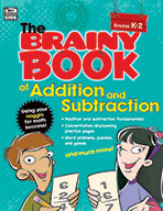 Brainy Book Of Addition And Subtraction, Grades K-2