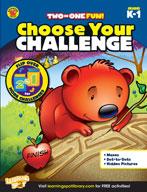 Choose Your Challenge Kindergarten - Grade 1