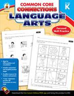 Common Core Connections Language Arts: Kindergarten