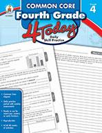 Common Core Fourth Grade 4 Today, Grade 4