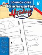 Common Core Kindergarten 4 Today, Grade K