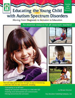 Educating the Young Child with ASD