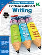 Evidence-Based Writing, Kindergarten (ebook)