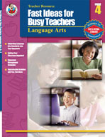 Fast Ideas for Busy Teachers: Lang. Arts, Gr. 4