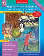 High-Interest/Low-Readability Nonfiction: Strange and Unexplained