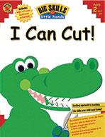 I Can Cut!, Grades Kindergarten And Under (ebook)