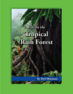Life in the Tropical Rain Forest by Mark Twain Media