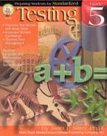Preparing Students for Standardized Testing: Grade 5 by Mark Twain Media