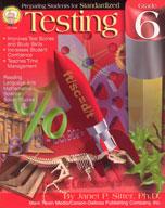 Preparing Students for Standardized Testing: Grade 6 by Mark Twain Media