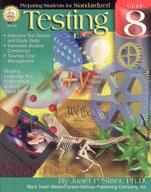 Preparing Students for Standardized Testing: Grade 8 by Mark Twain Media