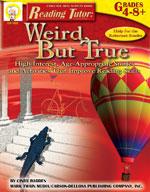 Reading Tutor: Weird But True by Mark Twain Media