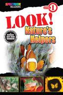 Spectrum Readers Level 1: Look! Nature's Helpers