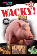 Spectrum Readers Level 1: Wacky! Pets