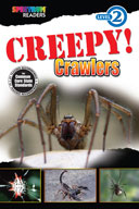 Spectrum Readers Level 2: Creepy! Crawlers