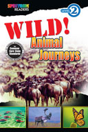 Spectrum Readers Level 2: Wild! Animal Journeys