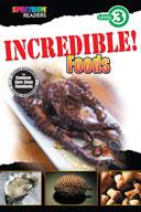 Spectrum Readers Level 3: Incredible! Foods