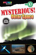Spectrum Readers Level 3: Mysterious! Outer Space