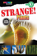 Spectrum Readers Level 3: Strange! Plants